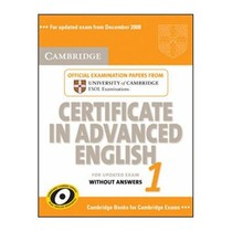 Cambridge Certificate in Advanced English 1 for Updated Exa