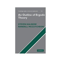 An Outline of Ergodic Theory (Cambridge Studies in Advanced